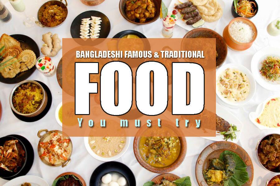 Bangladeshi famous & traditional food: 20 Bangladeshi food you must try